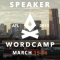 I'll be speaking at WordCamp Atlanta 2013